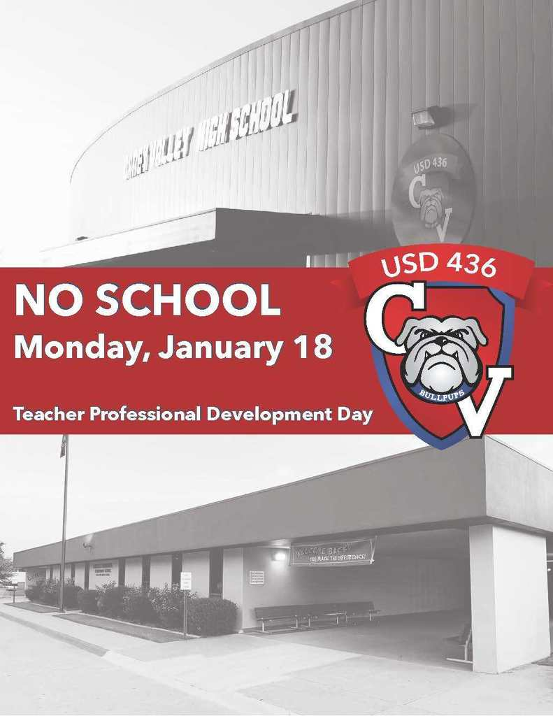 "Photos of CVHS & Lincoln school buildings with text ""No School Monday, January 18--Teacher Professional Development Day)"